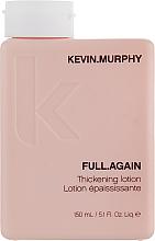 Voňavky, Parfémy, kozmetika Lotion pre objem vlasov - Kevin.Murphy Full.Again Thickening Lotion