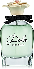 Voňavky, Parfémy, kozmetika Dolce & Gabbana Dolce - Parfumovaná voda