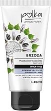 """Voňavky, Parfémy, kozmetika Maska na vlasy """"Breza"""" - Polka Birch Tree Mask"""