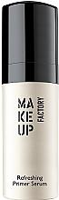 Voňavky, Parfémy, kozmetika Sérový primer - Make Up Factory Refreshing Primer Serum