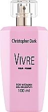 Voňavky, Parfémy, kozmetika Christopher Dark Vivre - Parfumovaná voda