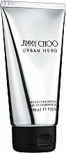 Voňavky, Parfémy, kozmetika Jimmy Choo Urban Hero - Sprchový gél