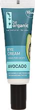 Voňavky, Parfémy, kozmetika Krém pre pokožku okolo očí - Be Organic Eye Cream Avocado