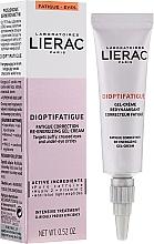 Voňavky, Parfémy, kozmetika Gél krém na pokožku okolo očí proti príznakov únavy - Lierac Dioptifatigue Fatigue Correction Re-Energizing Gel-Cream