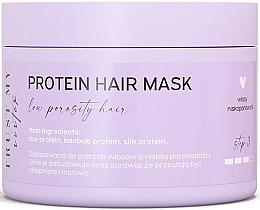 Voňavky, Parfémy, kozmetika  Proteínová maska na vlasy s nízkou pórovitosťou  - Trust My Sister Low Porosity Hair Protein Mask