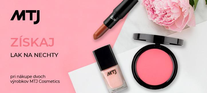 Pri nákupe dvoch výrobkov MTJ Cosmetics  získajte ako darček lak na nechty