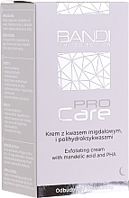 Voňavky, Parfémy, kozmetika Exfoliačný krém z mandlí a polyhydroxykyselinami - Bandi Professional Pro Care Exfoliating Cream With Mandelic Acid And Polyhydroxy Acids