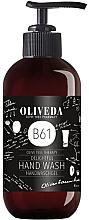 Voňavky, Parfémy, kozmetika Mydlo na ruky - Oliveda B61 Hand Wash Delightful