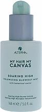 Voňavky, Parfémy, kozmetika Hmla pre objem vlasov - Alterna My Hair My Canvas Soaring High Volumizing Blowout Mist