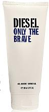 Voňavky, Parfémy, kozmetika Diesel Only The Brave - Sprchový gél