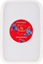 Voňavky, Parfémy, kozmetika Púder do kúpeľa - Organique My Pleasure Bath Powder