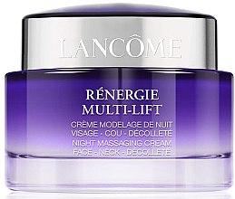 Voňavky, Parfémy, kozmetika Nočný masážny krém na tvár, krk a dekolt - Lancome Rénergie Multi-Lift Massaging Cream