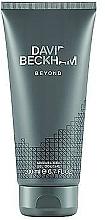 Voňavky, Parfémy, kozmetika David Beckham Beyond - Sprchový gél