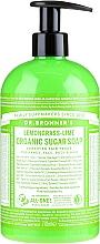 """Voňavky, Parfémy, kozmetika Cukrové tekuté mydlo """"Citrónová tráva a lime"""" - Dr. Bronner's Organic Sugar Soap Lemongrass Lime"""