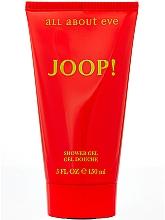 Voňavky, Parfémy, kozmetika Joop! All About Eve - Sprchový gél