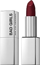 Voňavky, Parfémy, kozmetika Krémový rúž na pery - Bad Girls Go To Heaven Creamy Lipstick