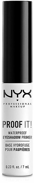 Vodeodolná baza pod očné tiene - NYX Professional Makeup Proof It! Waterproof Eye Shadow Primer