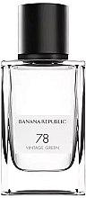 Voňavky, Parfémy, kozmetika Banana Republic 78 Vintage Green - Voňavkárska voda