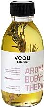 Voňavky, Parfémy, kozmetika Maslo-sérum na telo - Veoli Botanica Aroma Body Therapy