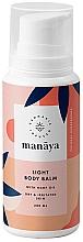 Voňavky, Parfémy, kozmetika Ľahký telový balzam s konopným olejom - Manaya Light Body Balm With Hemp Oil