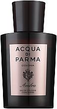 Voňavky, Parfémy, kozmetika Acqua di Parma Colonia Ambra Cologne Concentree - Kolínska voda