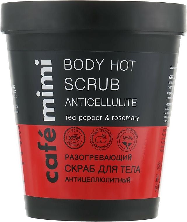 """Zohrievajúci scrub ne telo """"Proticelulitídový"""" - Cafe Mimi Body Hot Scrub Anticellulite"""