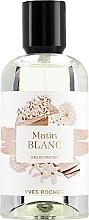 Voňavky, Parfémy, kozmetika Yves Rocher Matin Blanc - Parfumovaná voda