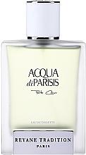Voňavky, Parfémy, kozmetika Reyane Tradition Acqua Di Parisis Porto Cervo - Parfumovaná voda