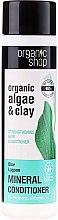 """Voňavky, Parfémy, kozmetika Balzam na vlasy """"Posilnenie. Modrá lagúna"""" - Organic Shop Organic Algae and Pearl Mineral Conditioner"""