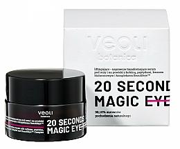 Voňavky, Parfémy, kozmetika Sérum na pokožku okolo očí - Veoli Botanica 20 Seconds Magic Eye Treatment
