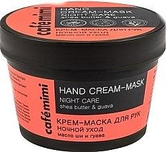 """Voňavky, Parfémy, kozmetika Krémová maska na ruky """"Night Care"""", bambucké maslo a guava - Cafe Mimi Hand Cream-Mask Night Care"""