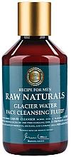 Voňavky, Parfémy, kozmetika Čistiaci fluid na tvár - Recipe For Men RAW Naturals Glacier Water Face Cleansing Fluid